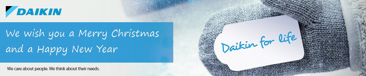Daikin for Life - We wish you a Merry Christmas and a Happy New Year